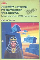 Assembly Language Programming The Sinclair QL