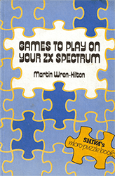 Games To Play On Your ZX Spectrum