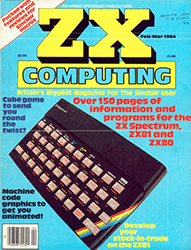ZX Computing February / March 1984